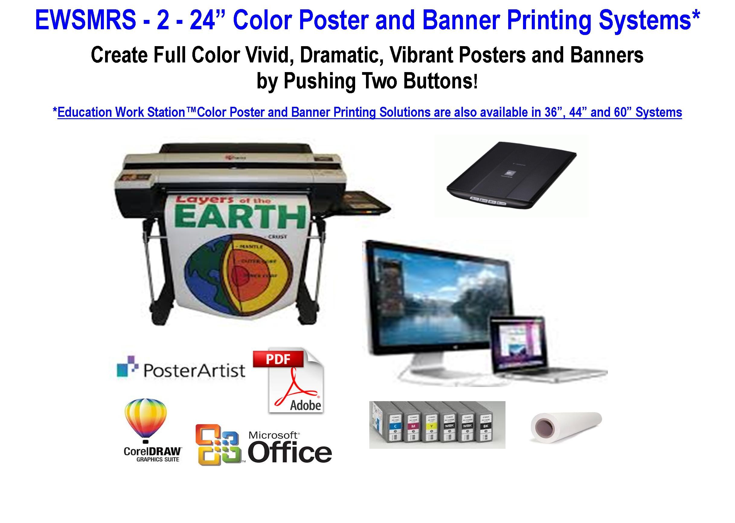 "EWSMRS - 2 - 24"" Color Poster and Banner Printing System"