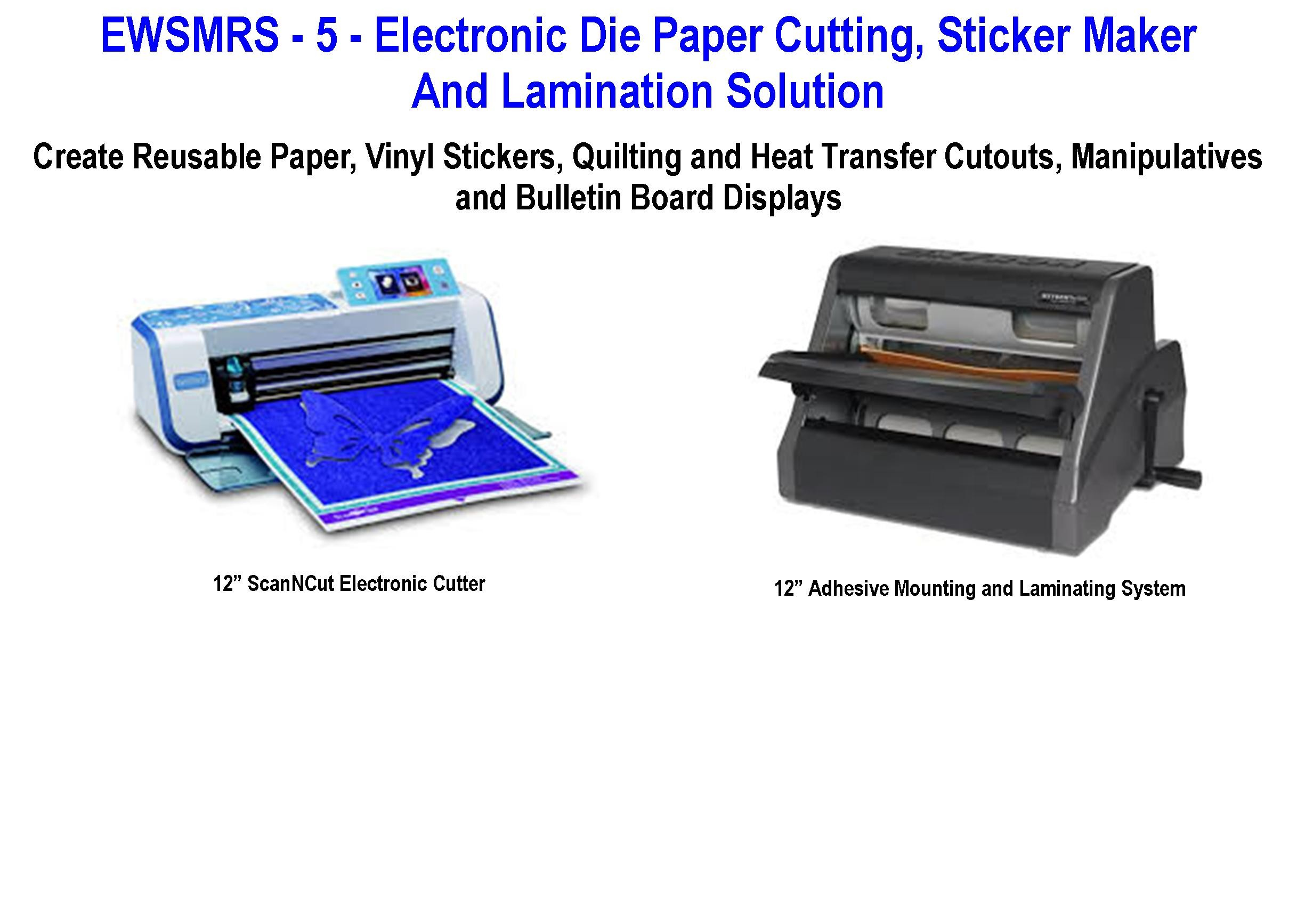 EWSMRS - 5 - Electronic Die Cutting, Sticker Maker and Lamination Solution